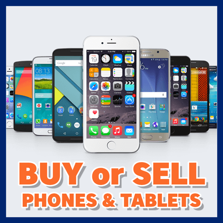 Buy and Sell iPhones, Android Phones, iPads, and Tablets